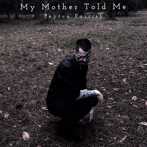 My Mother Told Me cover art