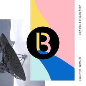 Satellite - Oxia Remix by John Digweed, Nick Muir, Oxia