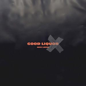 Good Liquor cover art
