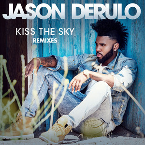 Kiss the Sky (Remixes)