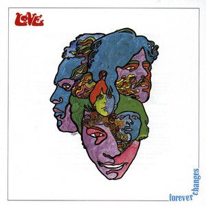 Love  Forever Changes :Replay