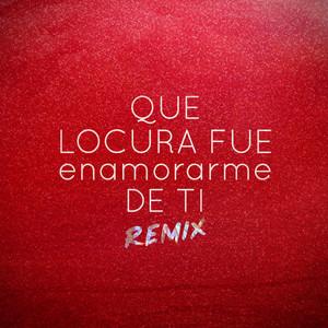 Que Locura Fue Enamorarme de Ti (Remix) by La Banda De Lechuga, Kevo DJ