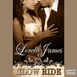 Slow Ride - A Rough Riders Short (Unabridged)