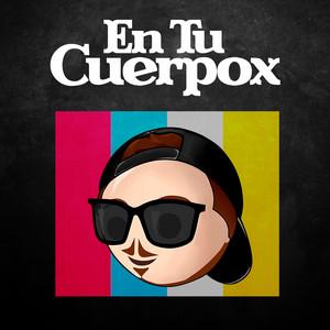 En Tu Cuerpox (Remix)