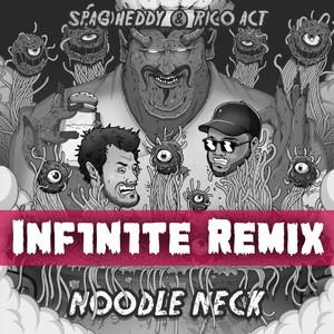 Noodle Neck (INF1N1TE Remix)