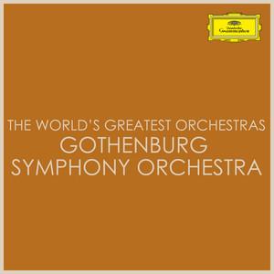 The World's Greatest Orchestras - Gothenburg Symphony Orchestra