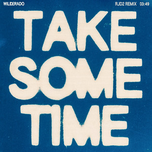 Take Some Time (RJD2 Remix)