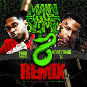 Main Slime Remix (feat. Moneybagg Yo & Tay Keith) by Pooh Shiesty, Tay Keith, Moneybagg Yo