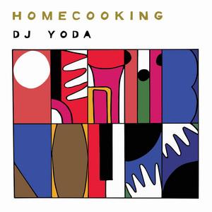 DJ Yoda  Home Cooking :Replay