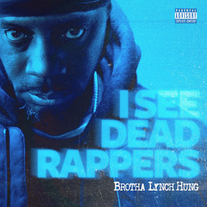 I See Dead Rappers