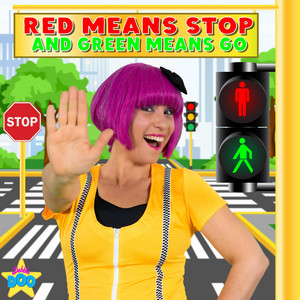 Red Means Stop and Green Means Go (Road Safety Song)