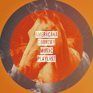 Americana Country Music Playlist album
