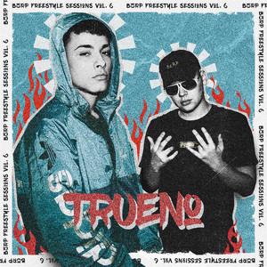 Trueno: Bzrp Freestyle Sessions, Vol. 6 cover art