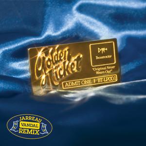 Golden Ticket (feat. Masego & Common) - Jarreau Vandal Remix