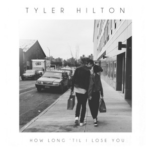 How Long 'Til I Lose You