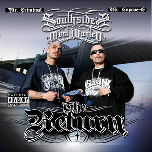 Southside's Most Wanted: The Return