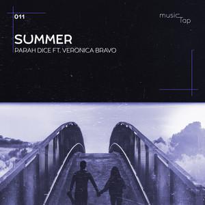 Summer by Parah Dice, Veronica Bravo