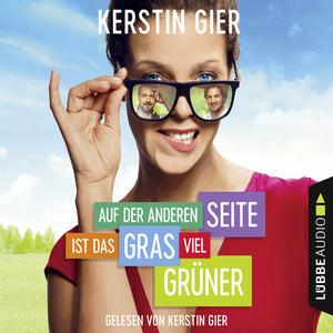 Auf der anderen Seite ist das Gras viel grüner (Ungekürzt) Audiobook