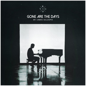 Gone Are The Days (feat. James Gillespie)