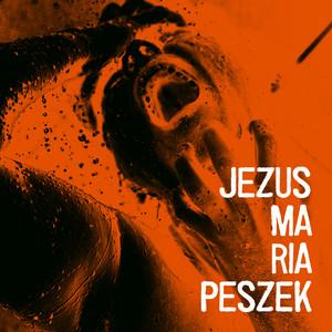 Jezus Maria Peszek - Maria Peszek