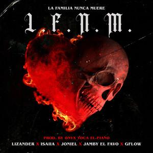 La Familia Nunca Muere (L.F.N.M.)
