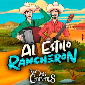 Al Estilo Rancheron by Los Dos Carnales cover art