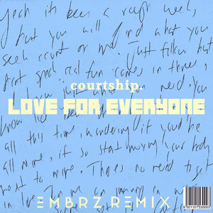 Love for Everyone (Embrz Remix)