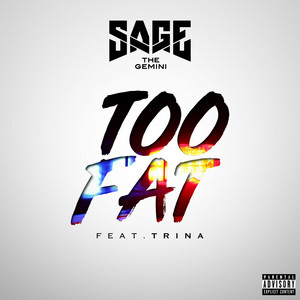 Too Fat (feat. Trina)