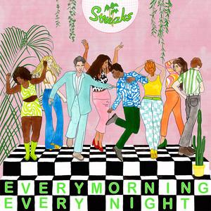 Every Morning, Every Night - Edit