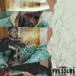 Pressure (Oh My Goodness)