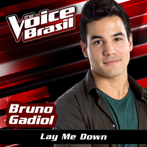 Lay Me Down (The Voice Brasil 2016)