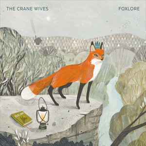Foxlore - The Crane Wives