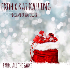 December to Forget (feat. Kat Kalling)