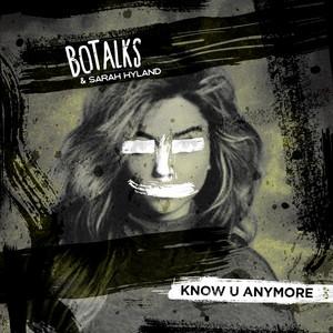 Know U Anymore (Radio Edit)