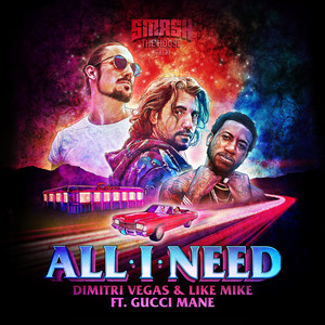All I Need (with Gucci Mane)