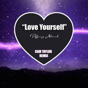 Love Yourself (Cam Taylor Remix)