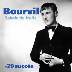 Salade de fruits + 29 succès de Bourvil (Chanson française) album