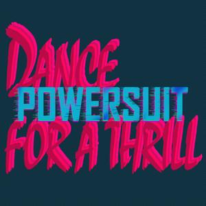 Dance for a Thrill album