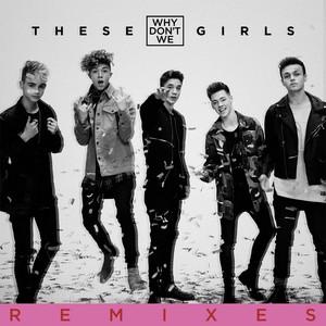 These Girls (Remixes)