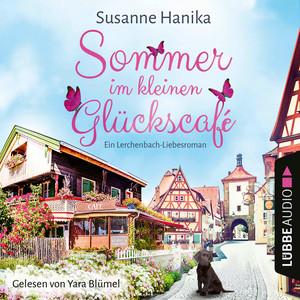 Sommer im kleinen Glückscafé - Ein Lerchenbach-Liebesroman (Ungekürzt) Audiobook