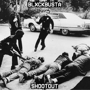 Shootout by BLXCKBUSTA
