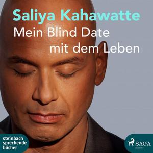 Mein Blind Date mit dem Leben (Ungekürzt) Audiobook