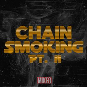 Chain Smoking Pt. II