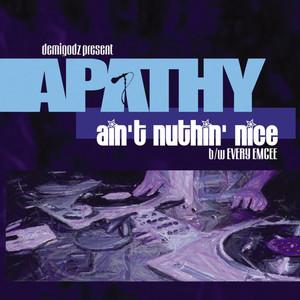 Ain't Nuthin' Nice / Every Emcee (Demigodz Classic Singles)