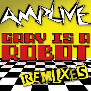 Gary Is A Robot Remixes