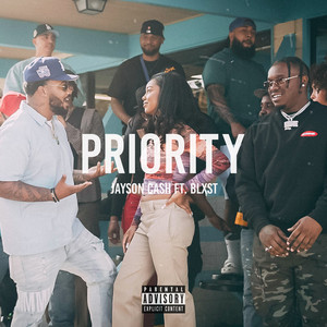 Priority (feat. Blxst)