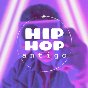 Hip Hop Antigo