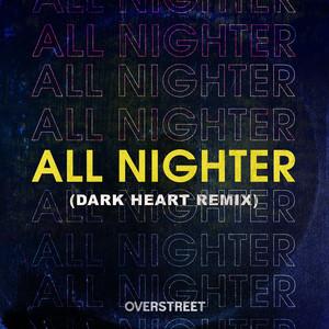All Nighter (Dark Heart Remix)