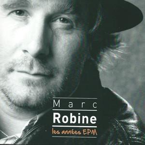 Marc Robine  - Marc Robine