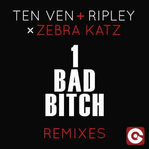 1 Bad Bitch (Remixes)